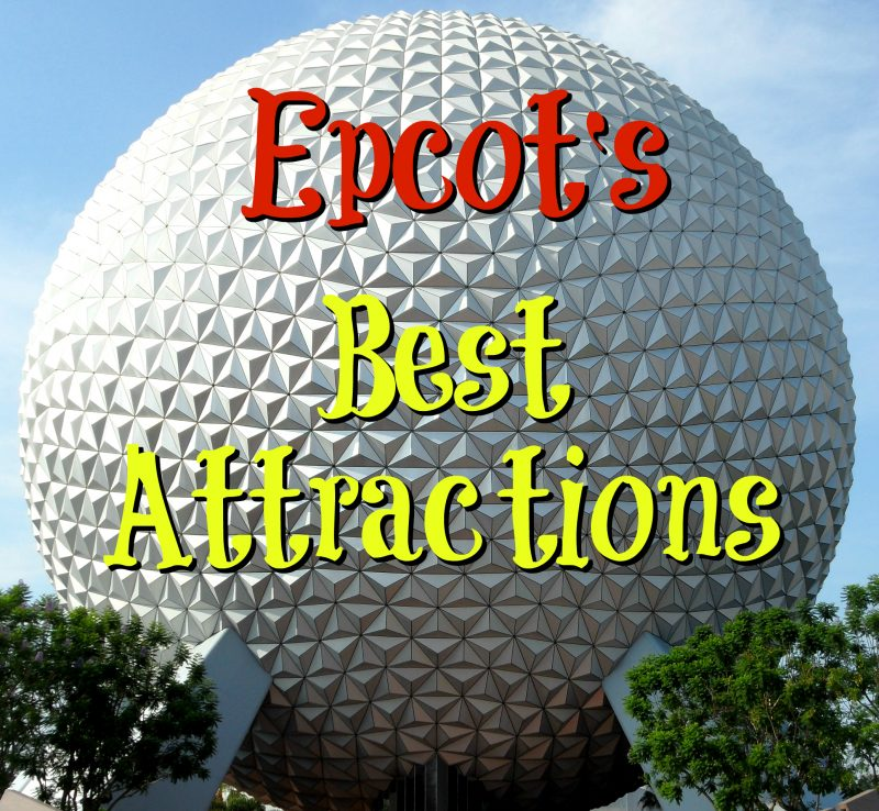 Epcot's Best Attractions