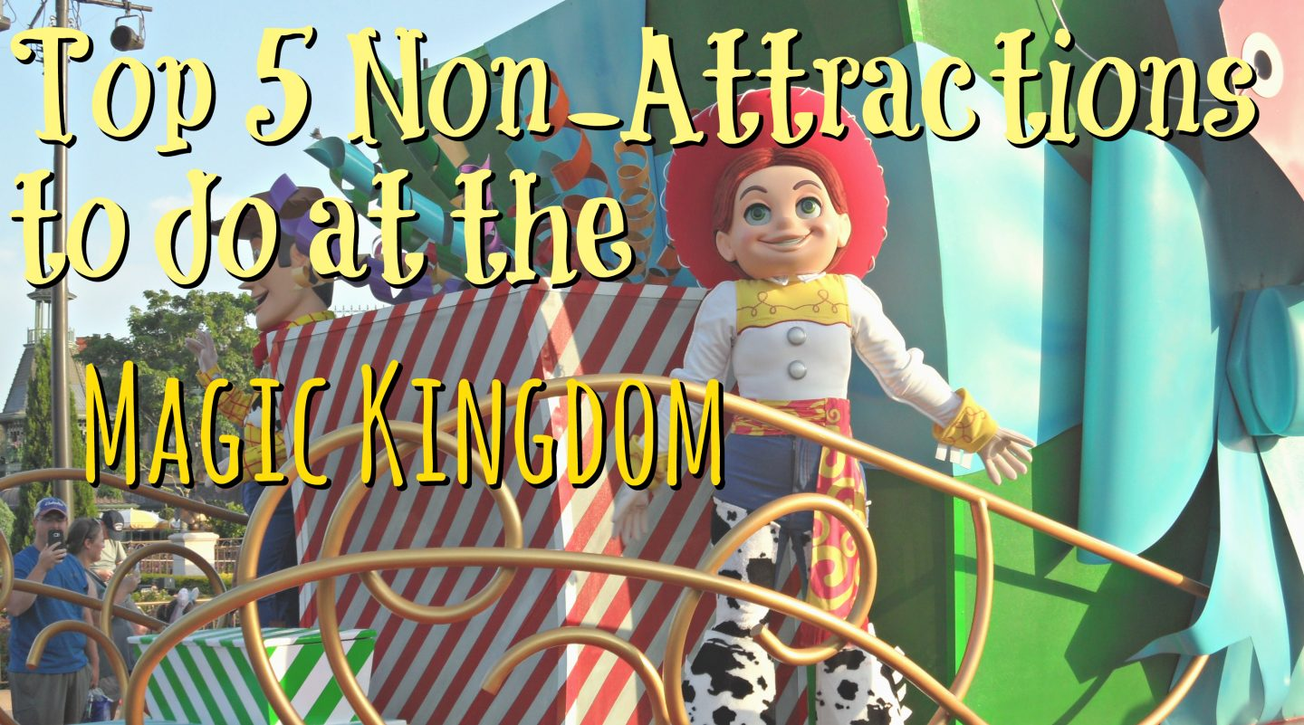 Top 5 Non-Attractions to do in the Magic Kingdom