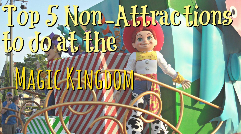 Top 5 Non-Attractions to do in the Magic Kingdom