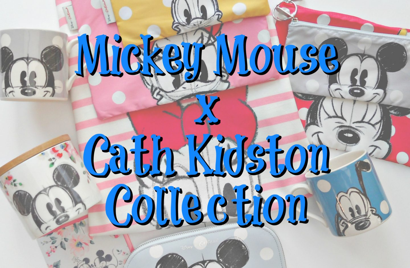 Disney's Mickey Mouse x Cath Kidston Collection