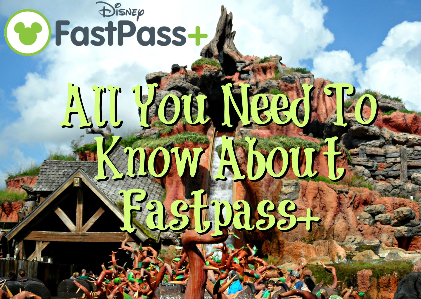 Fastpass+: All You Need To Know